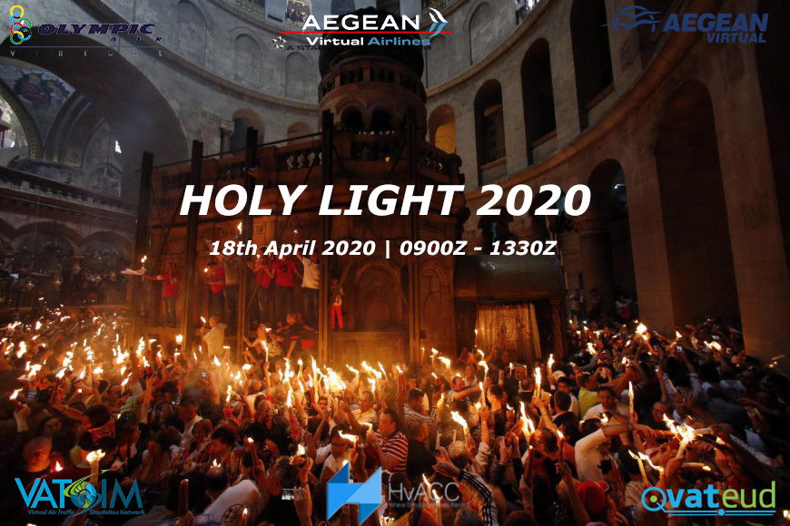 HOLY LIGHT 2020 | Saturday 18th April 2020 | 0900-1330z